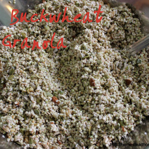 My Yummiest Raw Buckwheat Granola Recipe