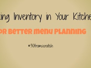 Taking Inventory of your Kitchen
