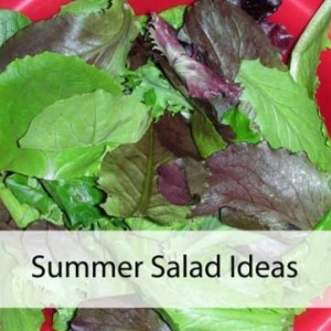 Interesting Salad Ideas for Summer