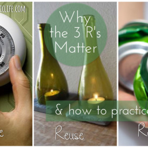 Why the 3 Rs Matter & How to Practice Them