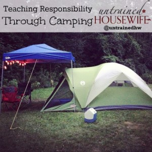 Teach Responsibility By Going Camping