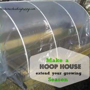 Extend your Gardening Season by Making a Hoop House