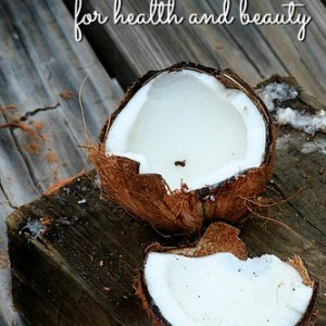 Coconut Oil: Amazing Health and Beauty Benefits