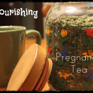 Nourishing Pregnancy Tea
