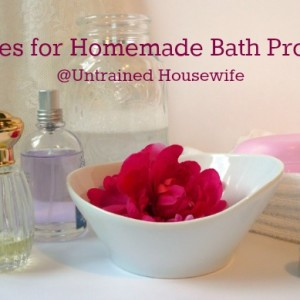DIY Bath Product Recipes