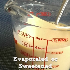 Evaporated and Sweetened, Condensed Milk Recipe