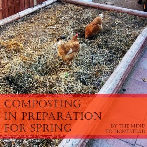 Composting in preparation for Spring