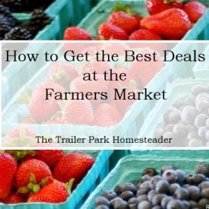 How to Get The Best Deals at the Farmers Market