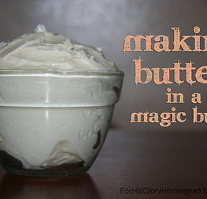 Making Butter in a Magic Bullet