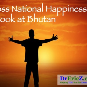 Gross National Happiness: A Look at Bhutan