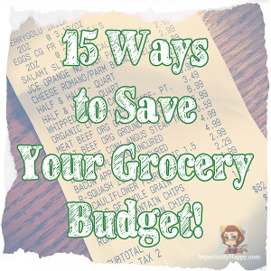 15 Ways to Save Your Grocery Budget