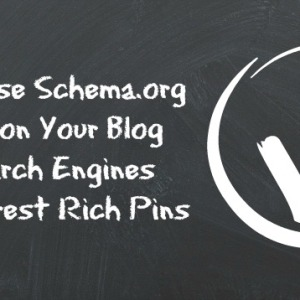 Make Your Blog Schema.org Compliant for Search Engines and Pinterest Rich Pins