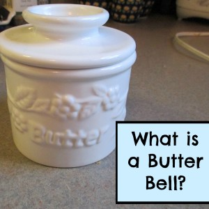 What is a Butter Bell?