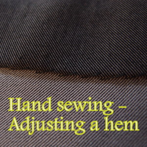 Hand-sewing hems on skirts and trousers