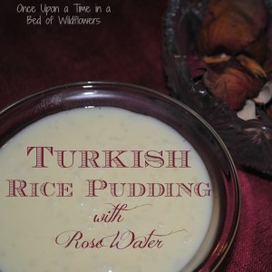 Turkish Rice Pudding with Rose Water