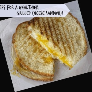 Tips-for-a-Healthier-Grilled-Cheese-Sandwich