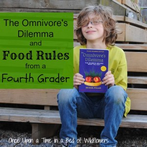 The Omnivore's Dilemma, and Food Rules from a Fourth Grader