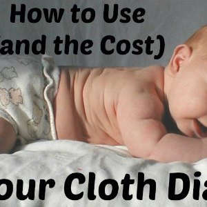 How to Use (and the Cost) of Contour Cloth Diapers