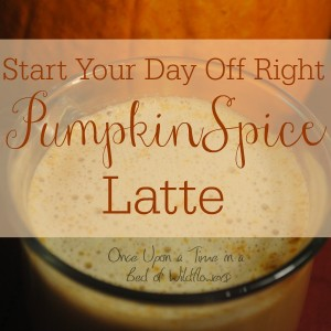 Pumpkin Spice Latte: Start Your Day Off Right