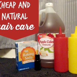 My Natural and Cheap Hair Care Regimen
