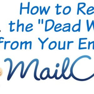 "How to Remove the ""Dead Weight"" from Your Email List"