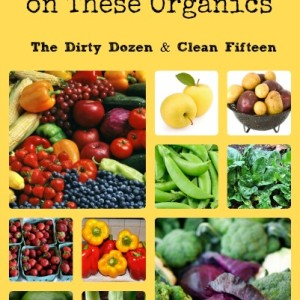 Spend Your Dollars On These Organics