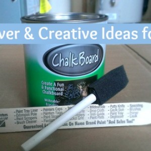 Creative and Fun Uses for Chalkboard Paint