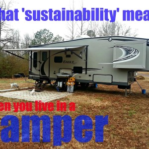 What 'Sustainability' Means When You Live in a Camper