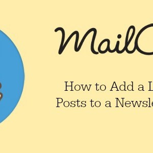 Adding an RSS Feed of Your Recent Posts to a Standard MailChimp Newsletter