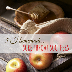 Homemade Sore Throat Soothers