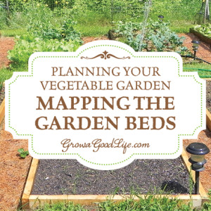 Garden Planning: Mapping the Vegetable Garden Beds