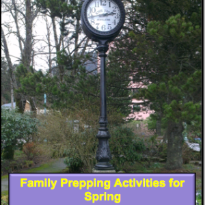 Family Prepping Activities for Spring