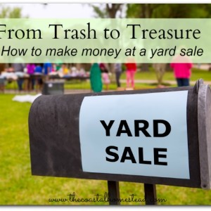 From Trash to Treasure – How to Make Money With a Yard Sale
