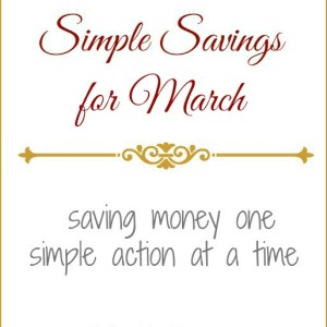 Simple Savings for March