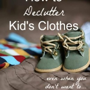 How to Declutter Kid's Clothes