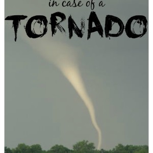 How to Be Prepared in Case of a Tornado