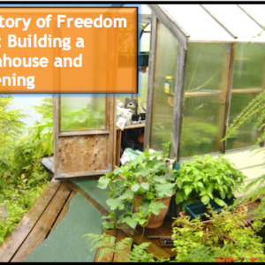 The Story of Freedom Point: Gardening