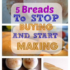5 Bread Products to Stop Buying and Start Making at Home