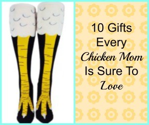 10 Awesome Chicken Mom Gifts