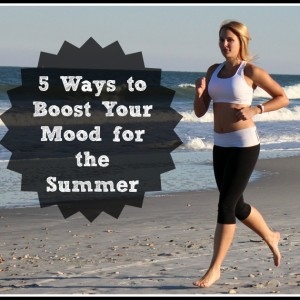 5 Ways to Boost your Mood for Summer