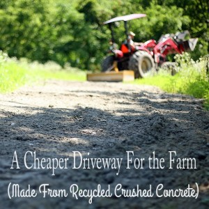 Crushed Concrete Driveway For the Farm – A Cheaper Alternative