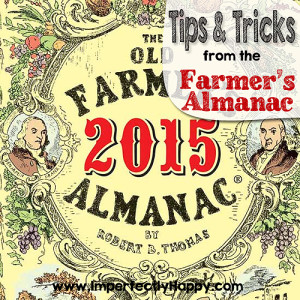 Tips & Tricks from the Farmer's Almanac