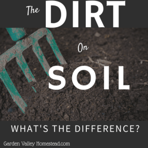 How to Know Dirt from Soil