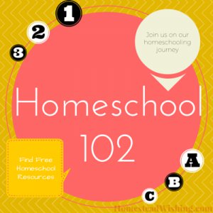 Homeschooling 102 – Free Resources