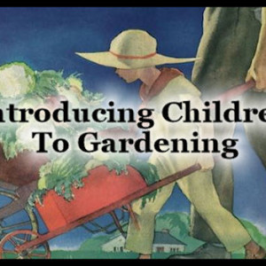 Introducing Children To Gardening
