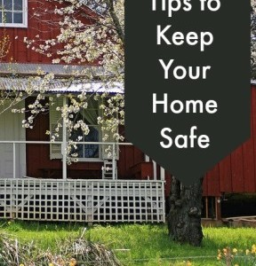 Tips to Keep Your Home Safe