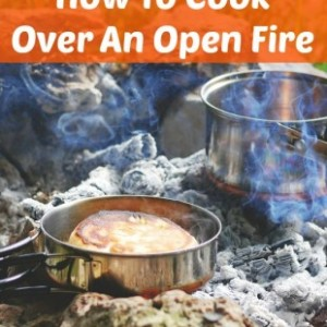 Learn How to Cook Over an Open Fire