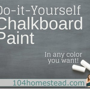 DIY Chalkboard Paint & Inspiration on How to Use It