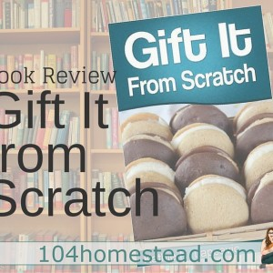 Review: Gift It From Scratch