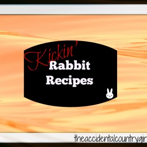 Recipe Innovation: Cooking with Rabbit